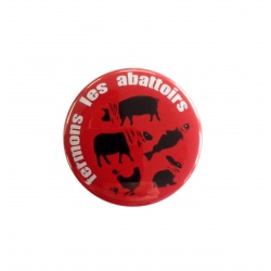 "Badge ""Fermons les abattoirs"""
