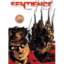 Sentience. Tome 2. Justice