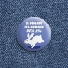 "Badge ""Je défends les animaux"" - lapin"